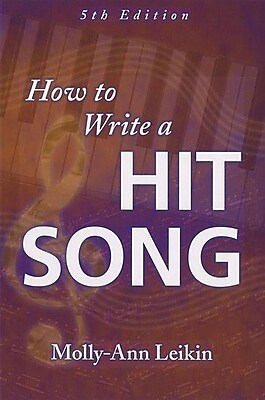 How to Write a Hit Song, 5th Edition