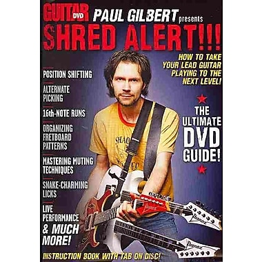 Guitar World -- Paul Gilbert Presents Shred Alert!: How to Take Your Lead Guitar Playing to the Next Level!