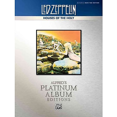 Led Zeppelin -- Houses of the Holy Platinum Bass Guitar: Authentic Bass TAB (Alfred's Platinum Album Editions)