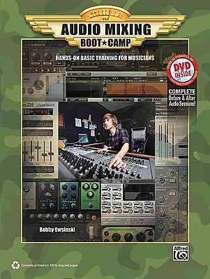 Audio Mixing Boot Camp: Hands-On Basic Training for Musicians (Book & DVD)