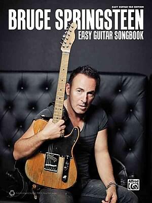 The Bruce Springsteen Easy Guitar Songbook: Easy Guitar TAB