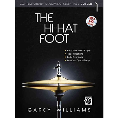 The Hi-Hat Foot (Book & MP3 CD) (Contemporary Drumming Essentials)
