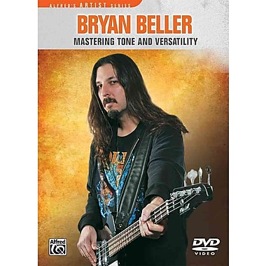Bryan Beller Mastering Tone And Versatility (Alfred's Artist Series)