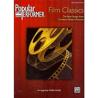 Popular Performer Film Classics: The Best Songs from Timeless Motion Pictures (Popular Performer Series)