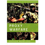 Proxy Warfare (WCMW - War and Conflict in the Modern World)
