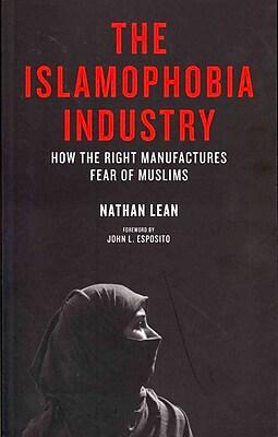 The Islamophobia Industry