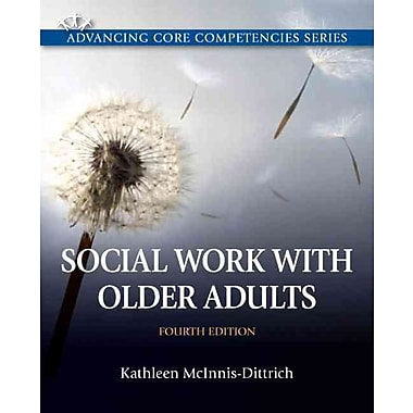 Social Work with Older Adults Plus MySearchLab with eText -- Access Card Package (4th Edition)