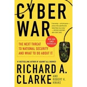 Cyber War: The Next Threat to National Security and What to Do About It (PB)