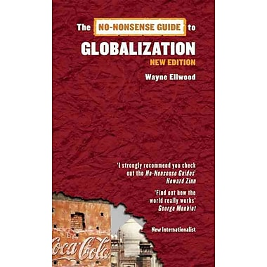 The No-Nonsense Guide to Globalization (No-Nonsense Guides)