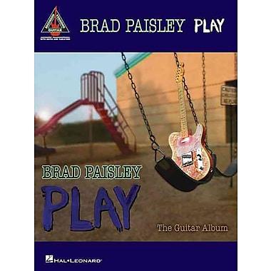 Brad Paisley - Play: The Guitar Album (Guitar Recorded Versions)