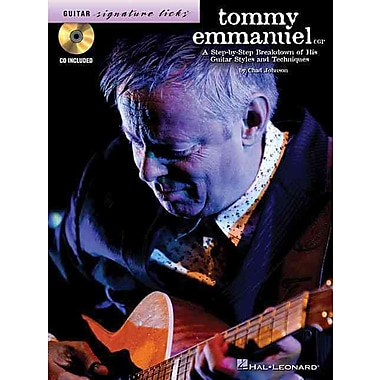 Tommy Emmanuel: A Step-by-Step Breakdown of His Guitar Styles & Techniques (Guitar Signature Licks)