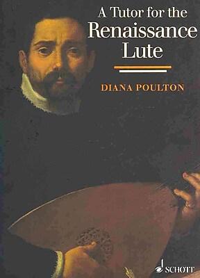 A Tutor for the Renaissance Lute (Schott)