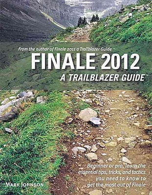 Finale 2012 a Trailblazer Guide