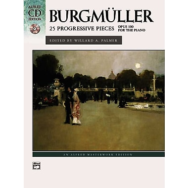 Burgmuller: 25 Progressive Pieces, opus 100 (Book & CD) (Alfred Masterwork Edition: CD Edition)