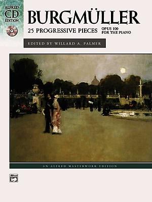 Burgmuller: 25 Progressive Pieces, opus 100 (Book & CD) (Alfred Masterwork Edition: CD Edition)