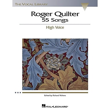 Roger Quilter: 55 Songs: High Voice The Vocal Library (Vocal Collection)