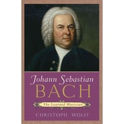 Johann Sebastian Bach: The Learned Musician (Norton Paperback) by