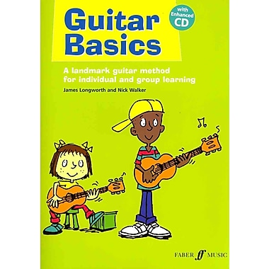 Guitar Basics: A Landmark Guitar Method for Individual and Group Learning (Book & CD) (Faber Edition)