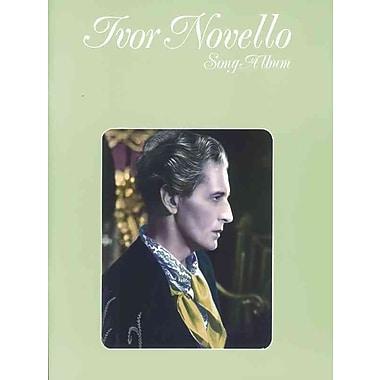 Ivor Novello -- Song Album: Piano/Vocal/Guitar