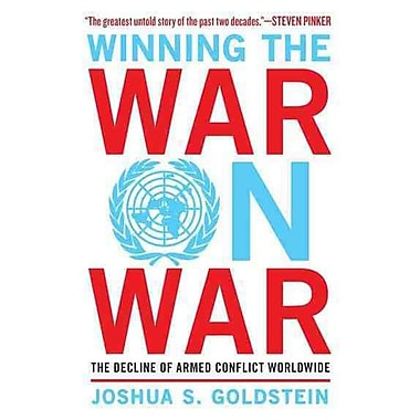 Winning the War on War: The Decline of Armed Conflict Worldwide