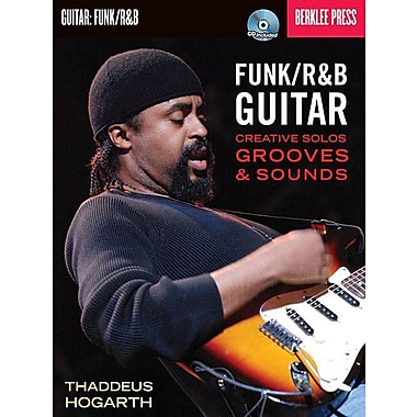 Funk/R&B Guitar: Creative Solos, Grooves & Sounds