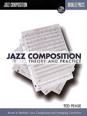 Jazz Composition: Theory and Practice
