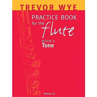 Trevor Wye Practice Book for the Flute: Volume 1 - Tone Book Only