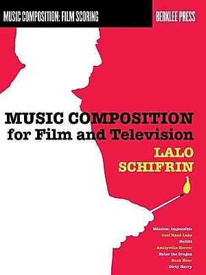 Music Composition for Film and Television (Music Composition: Film Scoring)
