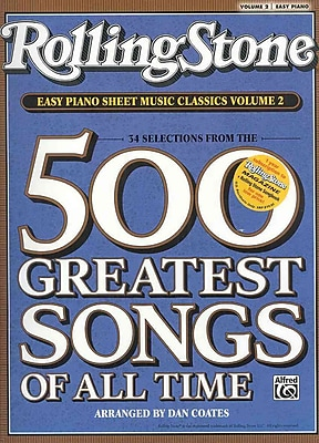 Rolling Stone Magazine Sheet Music Classics, Volume 2: 34 Selections from the 500 Greatest Songs of All Time (Easy Piano)