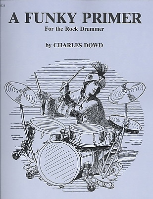 Funky Primer for the Rock Drummer