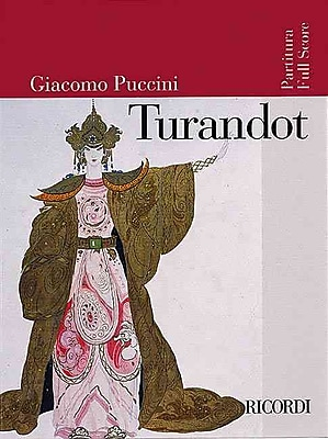 TURANDOT FULL SCORE REVISED EDITION WITH ORIGINAL COLOR ARTWORK COVER (Ricordi Opera Full Scores)