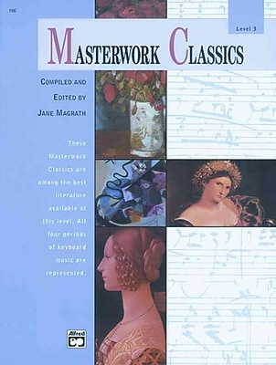 Masterworks Classics, Level 3 (Book & Cd) (Alfred Masterwork Editions)