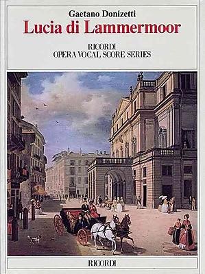 LUCIA DI LAMMERMOOR VOCAL SCORE PAPER ITALIAN ONLY (Ricordi Opera Vocal Score)