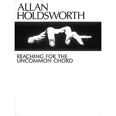 Allan Holdsworth - Reaching for the Uncommon Chord (Master Classes)