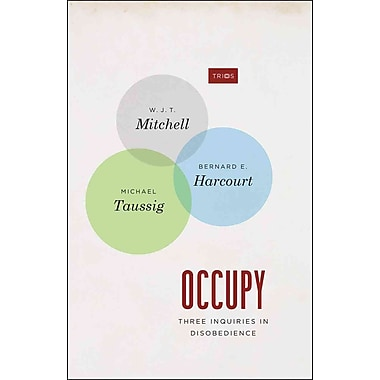 Occupy: Three Inquiries in Disobedience (TRIOS)