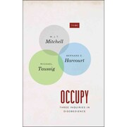 Occupy: Three Inquiries in Disobedience (TRIOS)