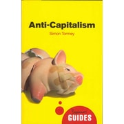 Anti-Capitalism: A Beginner's Guide (Beginner's Guides)