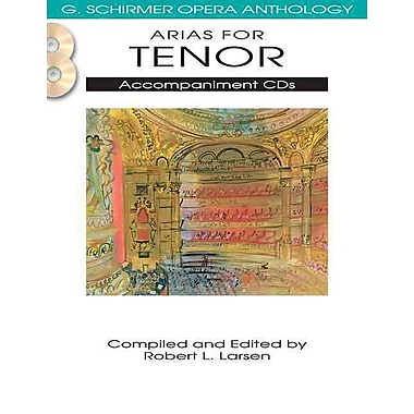 Arias for Tenor - Accompaniment CDs - G. Schirmer Opera Anthology