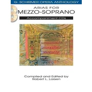 Arias for Mezzo-Soprano - Accompaniment CDs - G. Schirmer Opera Anthology