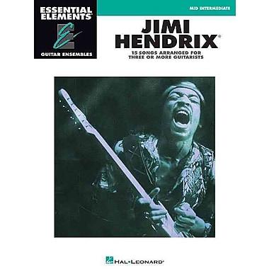 Jimi Hendrix - Essential Elements Guitar Ensembles (Mid Intermediate) (Essential Elements Guitar Ensemble Series)