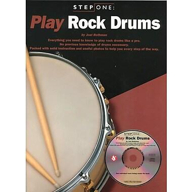 Step One: Play Rock Drums