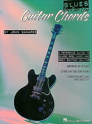 Blues You Can Use Book of Guitar Chords (Blues Guitar Instruction)
