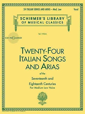24 Italian Songs & Arias - Medium Low Voice (Book/CD): Medium Low Voice - Book/CD (Schirmer's Library of Musical Classics)