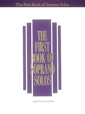 The First Book of Soprano Solos
