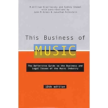 THIS BUSINESS OF MUSIC 10 EDITION