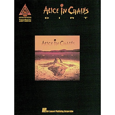 Alice In Chains - Dirt [Authentic Transcriptions with Notes and Tablatures] [Guitar Recorded Versions]