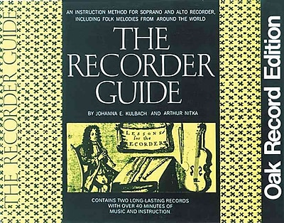 The Recorder Guide: An Instruction Method for Soprano and Alto Recorder