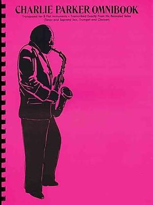 Charlie Parker - Omnibook: For B-flat Instruments