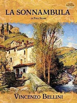 La Sonnambula in Full Score (Dover Music Scores)