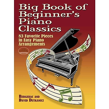 Big Book of Beginner's Piano Classics (Dover Music for Piano)